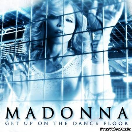 Madonna - Get Up On The Dance Floor (Album Remixes) 2011