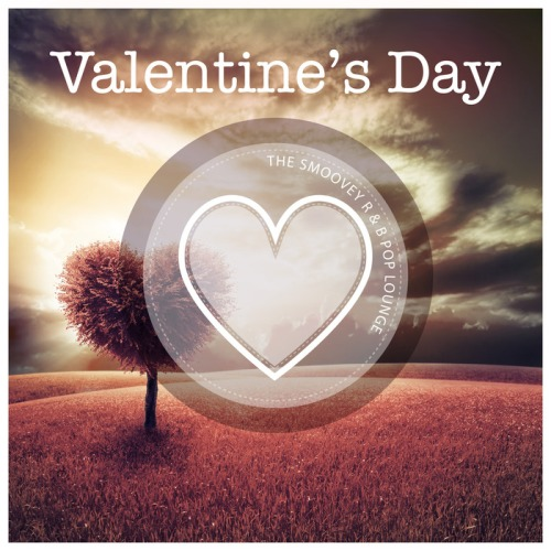 VA - Valentine's Day (The Smoovey R&B Pop Lounge) 2015