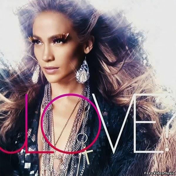 Jennifer Lopez – Love? (2011) Album Deluxe Version
