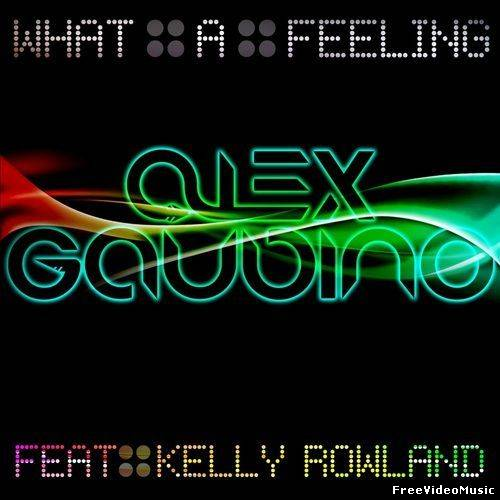 04127664 - Alex Gaudino Ft. Kelly Rowland - What A Feeling (Remixes) 2011