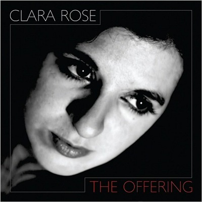 Clara Rose - The Offering (2018)