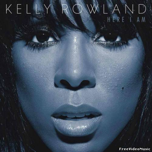 Kelly Rowland - Here I Am (iTunes Deluxe Edition) [UK Version] 2011