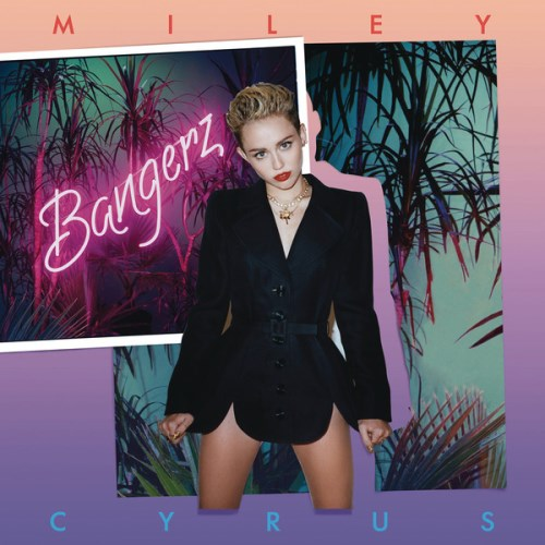 Miley Cyrus - Bangerz (Standart + iTunes Deluxe Mastered Version) 2013