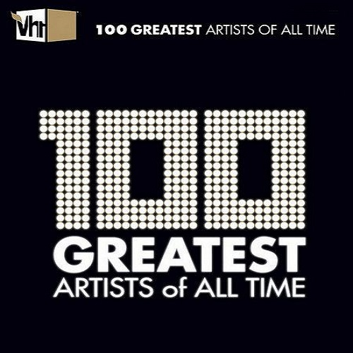 VA - VH1 100 Greatest Artists of All Time (2020)