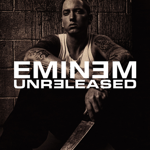 Eminem - Unreleased (Deluxe Edition) 2013