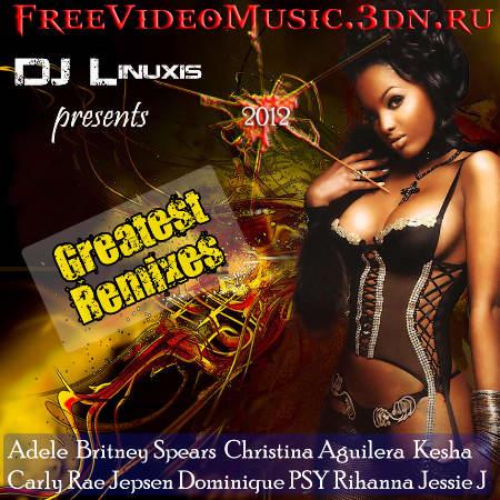 VA - DJ Linuxis - Greatest Remixes (2012)