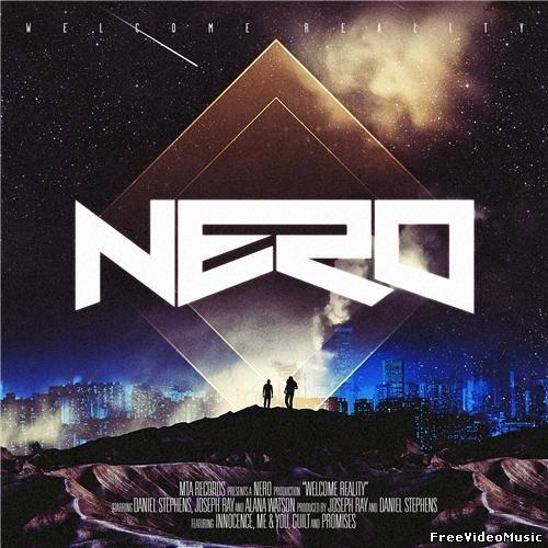 Nero - Welcome Reality (Album Deluxe Edition) 2011