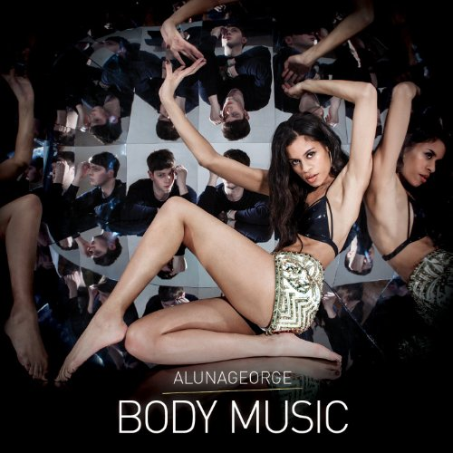 AlunaGeorge - Body Music (Album) 2013