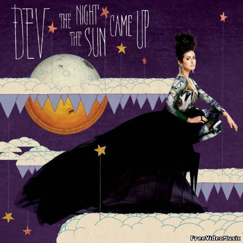 Dev - The Night The Sun Came Up (2011) Album