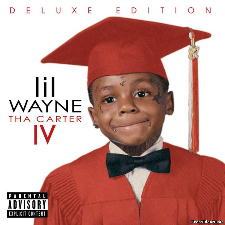 Lil Wayne - Tha Carter IV (Album Deluxe Edition) 2011