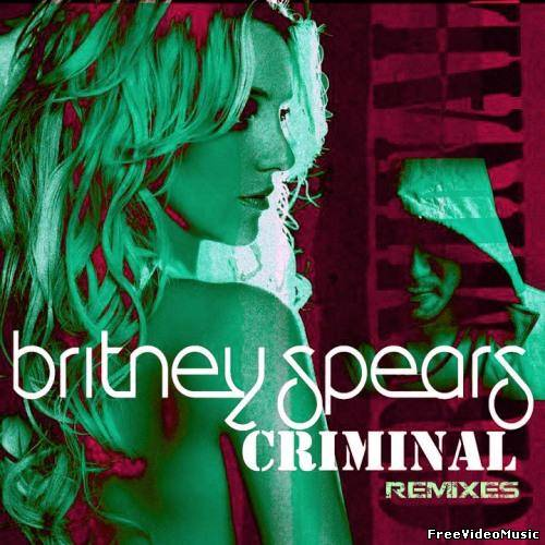 Britney Spears - Criminal (Remixes) [EP] 2011