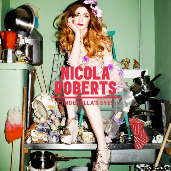 Nicola Roberts - Cinderella's Eyes (2011) Album