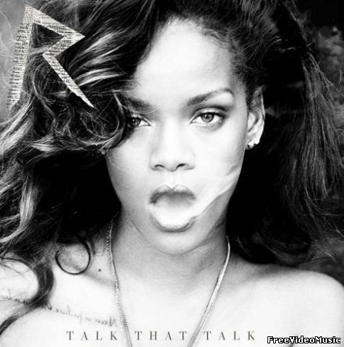 Rihanna - Talk That Talk (Album Deluxe Edition) 2011