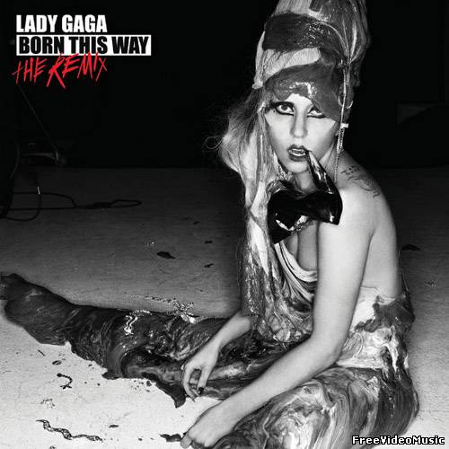 Lady Gaga - Born This Way (The Remix) (Album) 2011