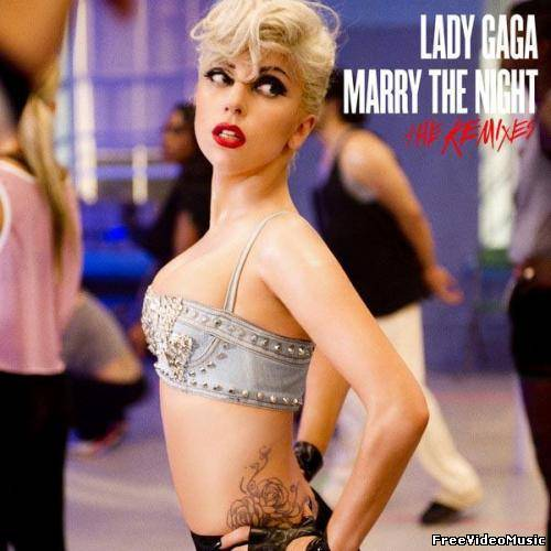 Lady Gaga - Marry The Night (The Remixes) 2011