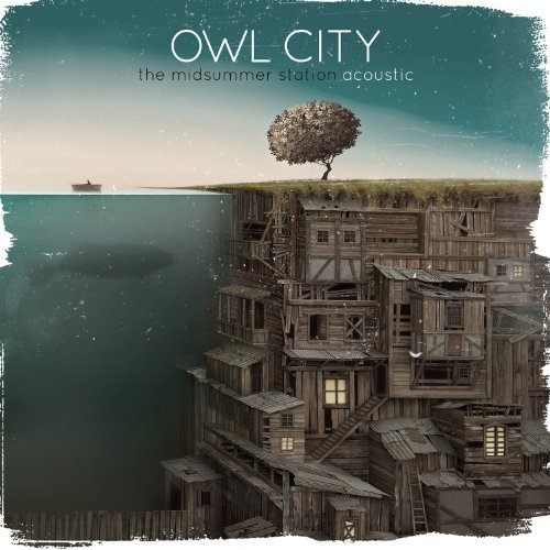 Owl City - The Midsummer Station Acoustic (EP) 2013