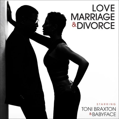Toni Braxton & Babyface - Love, Marriage & Divorce (2014) Album
