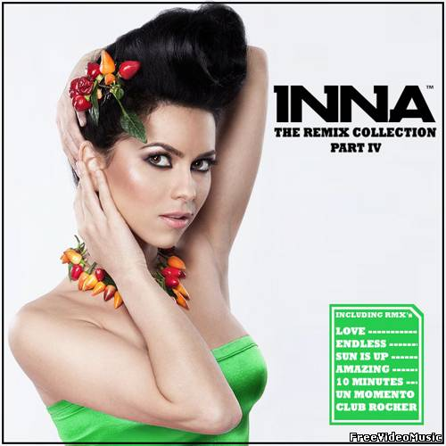 Inna - The Remix Collection (Part 4) 2012
