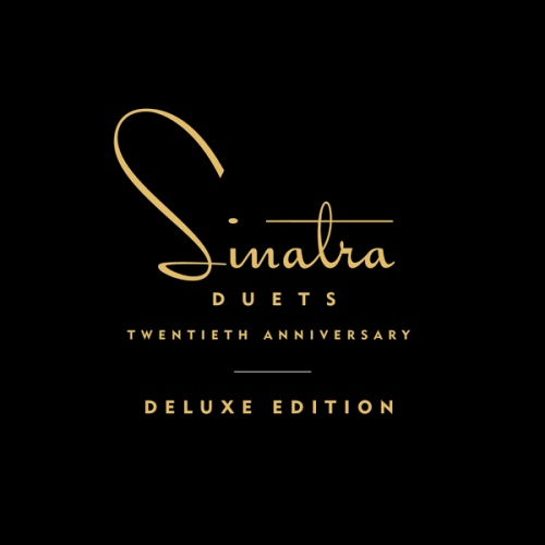 Frank Sinatra - Duets (20th Anniversary Deluxe Edition) 2013