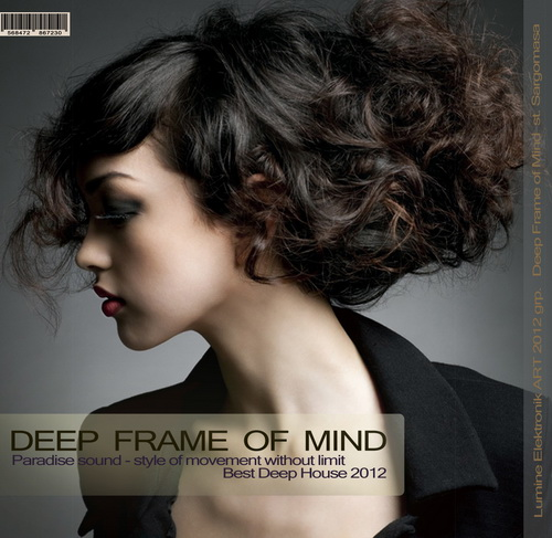 Deep Frame Of Mind (2012)