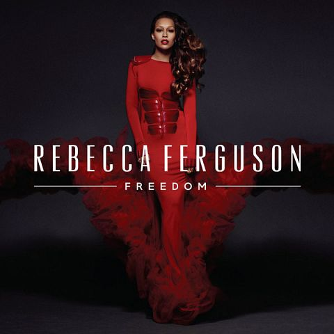 Rebecca Ferguson - Freedom (Deluxe Version) 2013