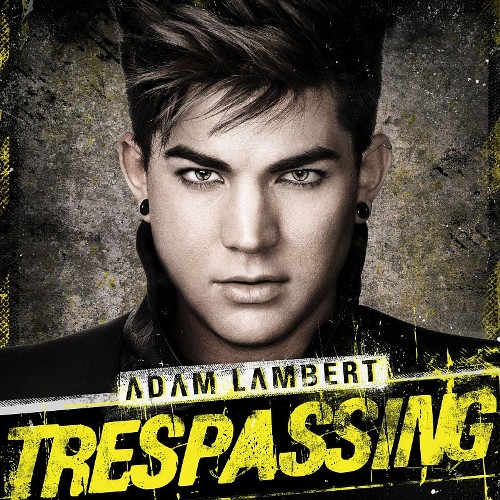 Adam Lambert - Trespassing (iTunes Deluxe Edition) 2012
