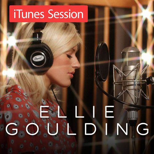 Ellie Goulding - iTunes Session [EP] 2013