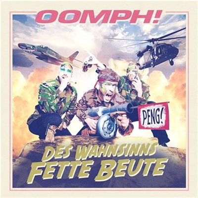 Oomph! - Des Wahnsinns Fette Beute [Deluxe Edition] (2012)