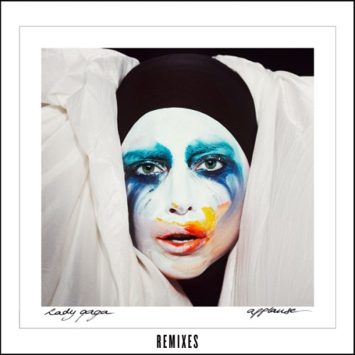 Lady GaGa - Applause (Remixes) 2013