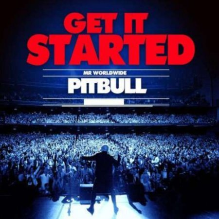 Pitbull - Get It Started (2012)