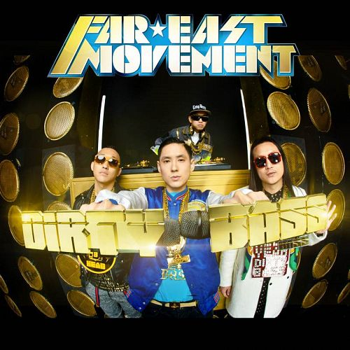 Far East Movement - Dirty Bass (Deluxe Edition) 2012