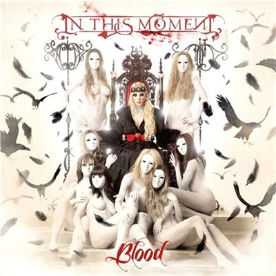 In This Moment - Blood (2012)