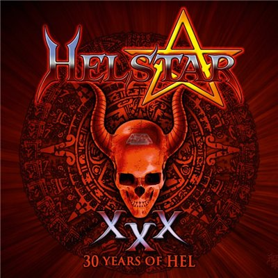 Helstar - 30 Years Of Hel (2012)