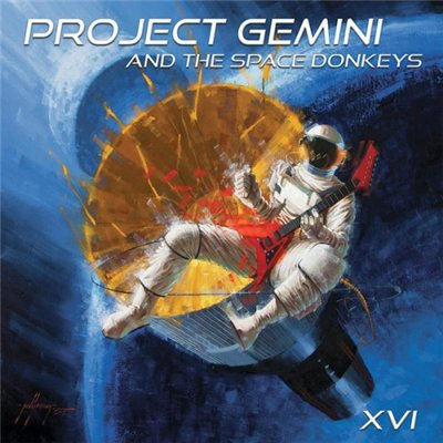 Project Gemini And The Space Donkeys - XVI (2012)