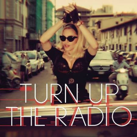 Madonna - Turn Up The Radio (Remixes EP) 2012
