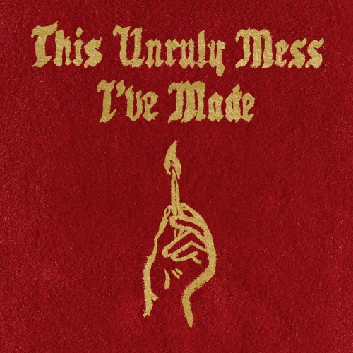 Macklemore & Ryan Lewis - This Unruly Mess I've Made (2016)