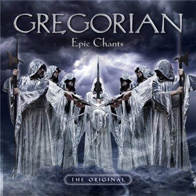 Gregorian - Epic Chants (2012)