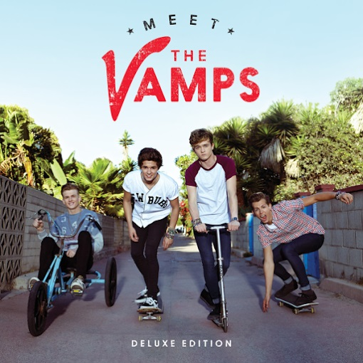 The Vamps - Meet the Vamps (Deluxe Version) 2014