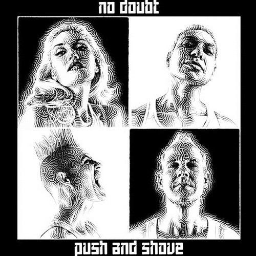 No Doubt - Push and Shove (Album + Deluxe Edition) 2012