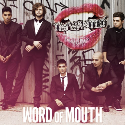 The Wanted - Word of Mouth (Deluxe Version) 2013