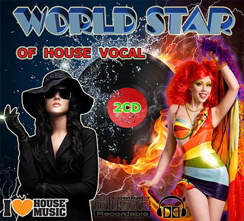 VA - World Star Of House Vocal (2012)
