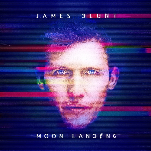 James Blunt - Moon Landing (Deluxe Mastered Edition) 2013
