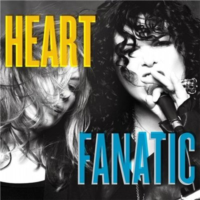 Heart - Fanatic (2012)