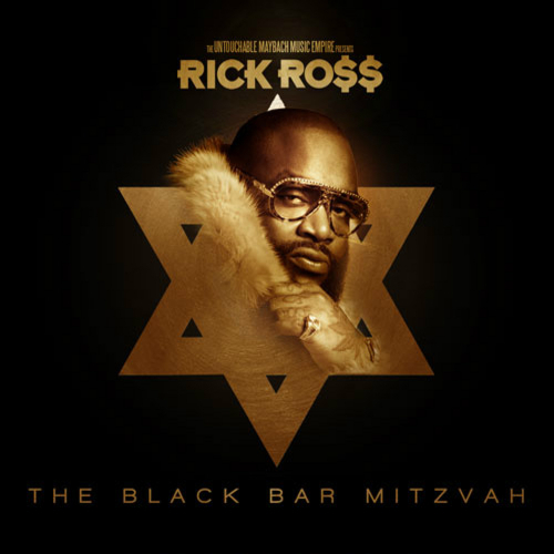 Rick Ross - The Black Bar Mitzvah (Mixtape) 2012