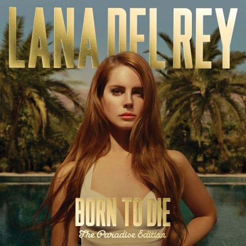 Lana Del Rey - Born To Die (Paradise Edition) 2012