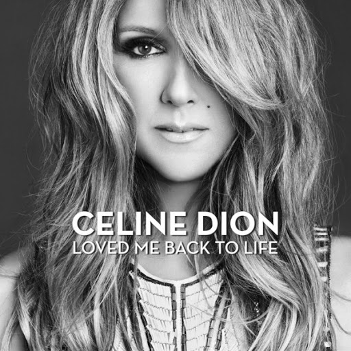 Celine Dion - Loved Me Back To Life (Album MP3 - M4A) 2013