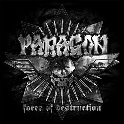 Paragon - Force Of Destruction [Limited Edition] (2012)
