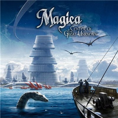 Magica - Center Of The Great Unknown [Bonus Edition] (2012)