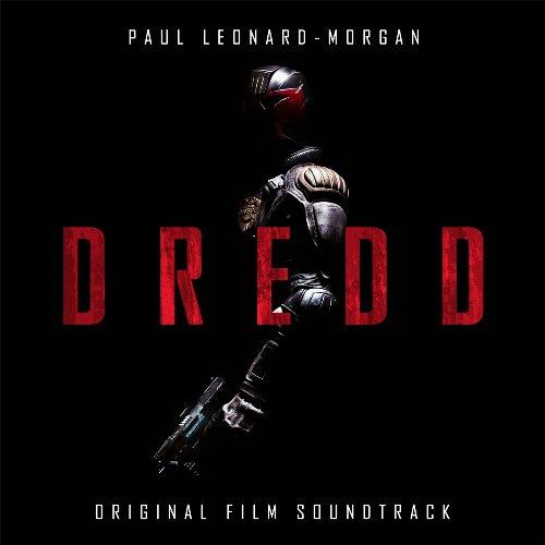 Paul Leonard Morgan & Kelvis Ochoa - Dredd OST (2012)