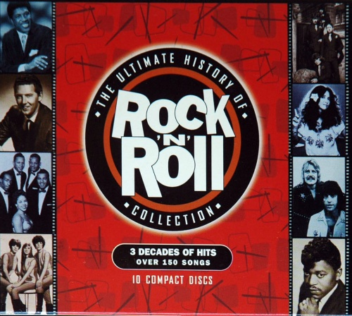 VA - The Ultimate History Of Rock 'N' Roll Collection (10CD) 1997